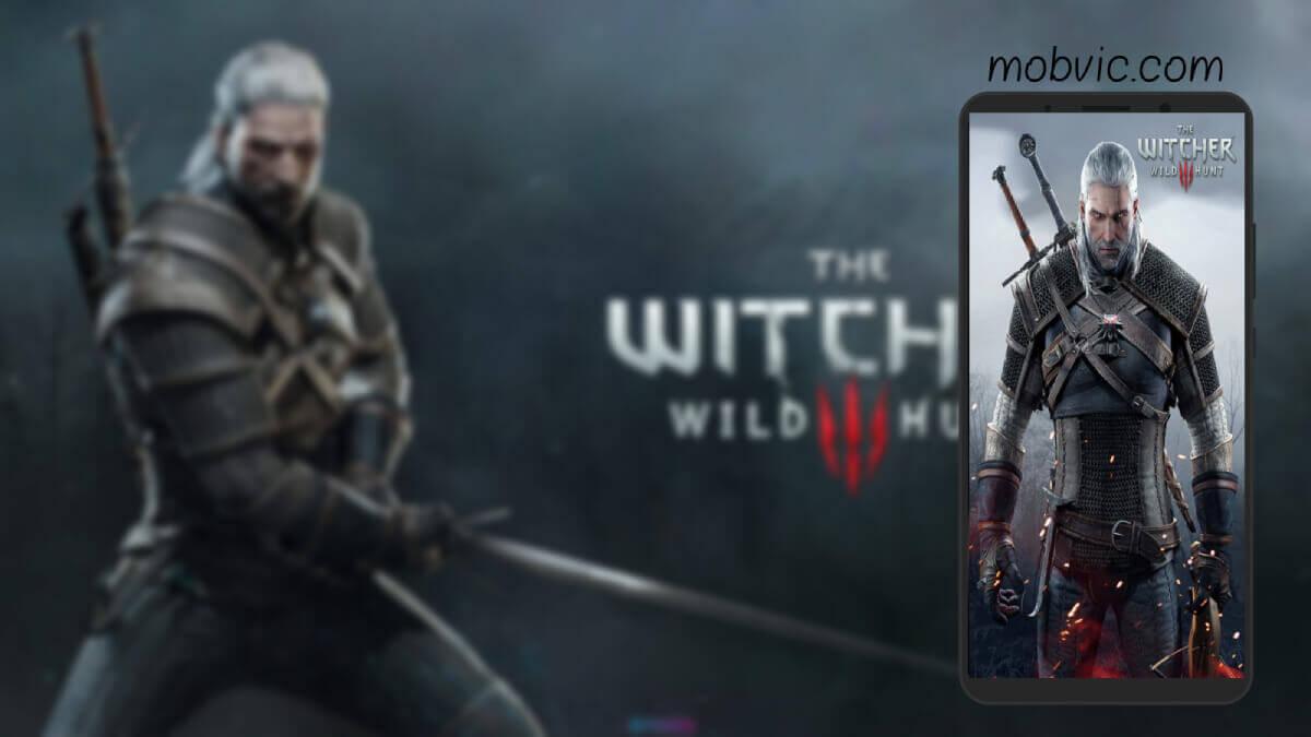 تحميل لعبة The Witcher 3 للاندرويد The Witcher 3: Wild Hunt