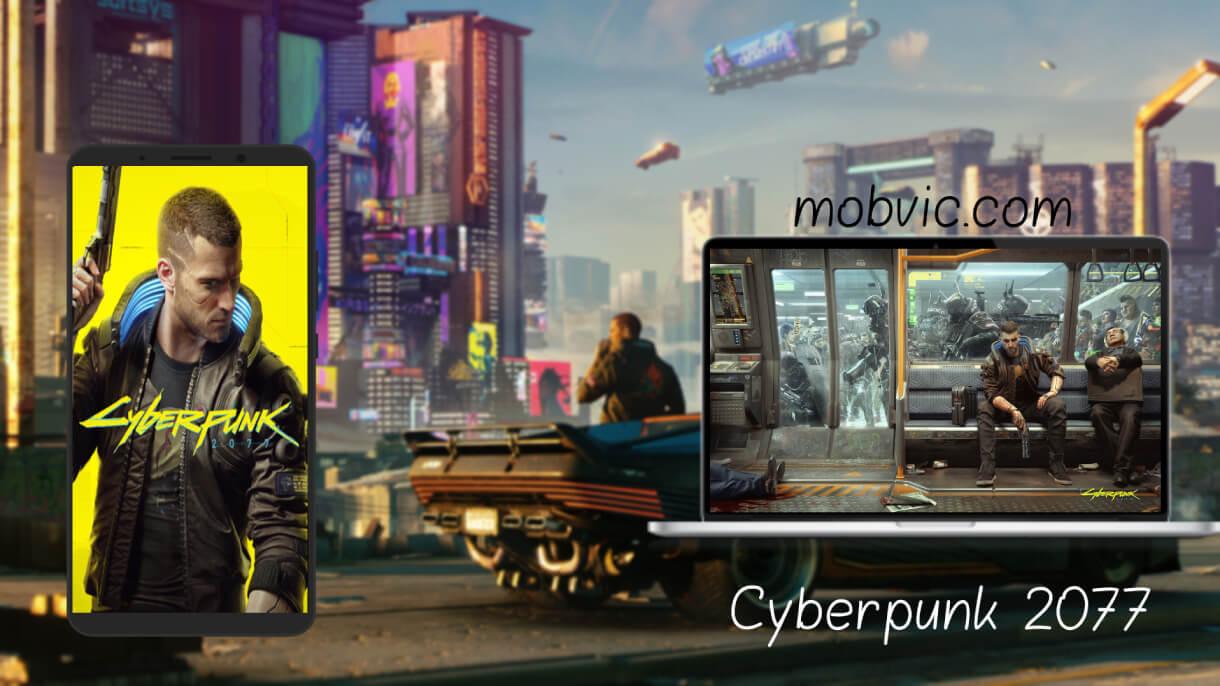تحميل سايبر بانك 2077 Cyberpunk للكمبيوتر مجانا والاندرويد برابط مباشر