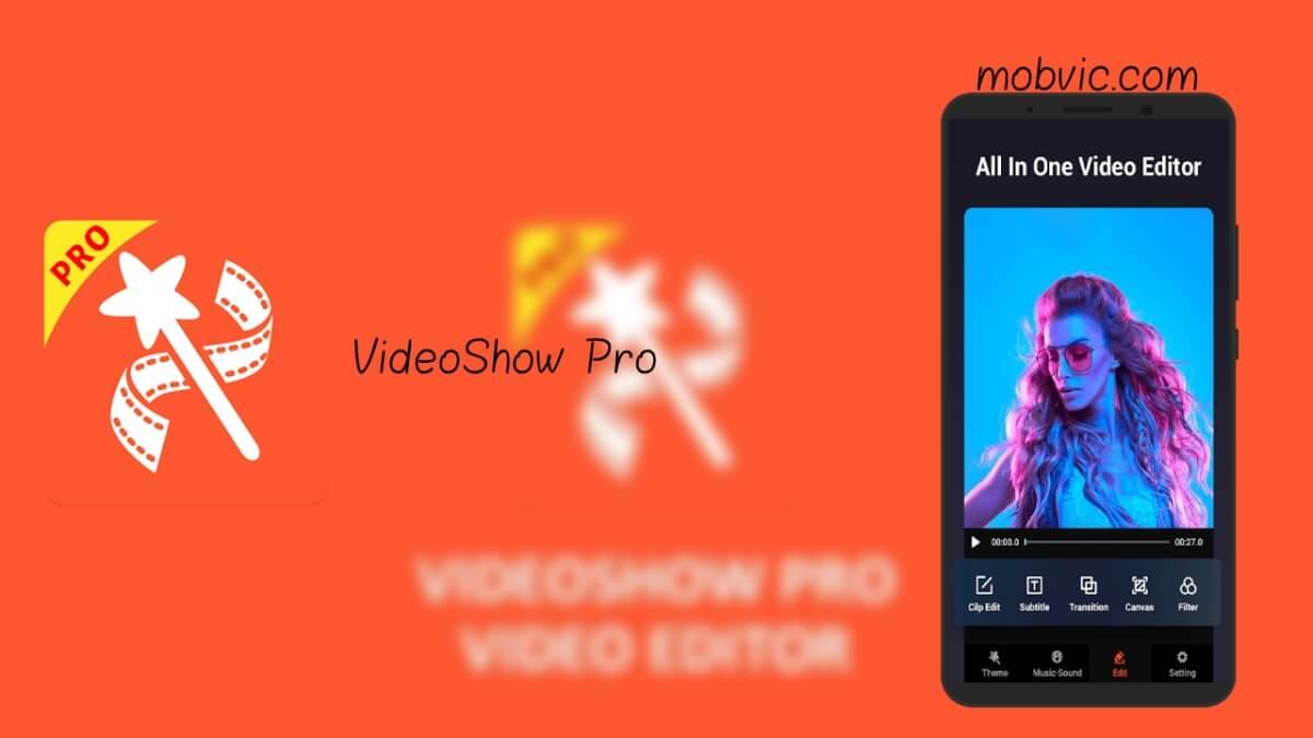 VideoShow Pro apk تحميل برنامج video show pro للكمبيوتر تحميل برنامج video show pro مهكر من ميديا فاير تحميل برنامج video show pro مهكر للايفون تحميل Video show مهكر 2020 فيديو شو مهكر 2020 تنزيل برنامج محرر الفيديو مهكر Video show pro 2017